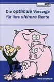 echange, troc Oliver Mest - Die optimale Vorsorge fÌr Ihre sichere Rente