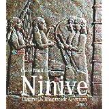 Ninive: Glanzvolle Hauptstadt Assyriens