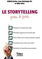 Le storytelling pas � pas
