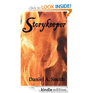 Free Kindle Book: Storykeeper (Nine-Rivers Valley), by Daniel A. Smith