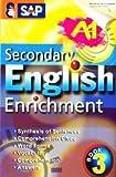 Secondary English Enrichment Book 3 (Sap)