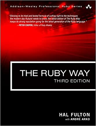 The Ruby Way: Solutions and Techniques in Ruby Programming (3rd Edition) (Addison-Wesley Professional Ruby)