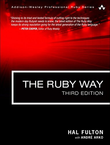 Ruby Way, The:Solutions and Techniques in Ruby Programming