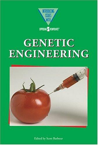 Arguments Against Genetic Engineering