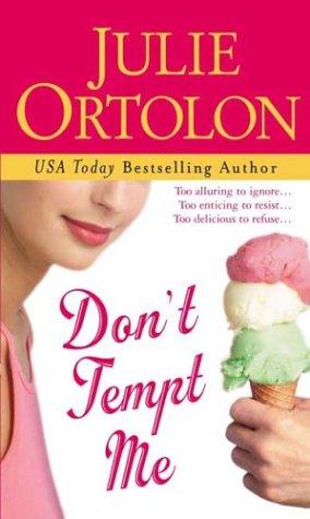 Don't Tempt Me (Pearl Island Trilogy 3), Julie Ortolon