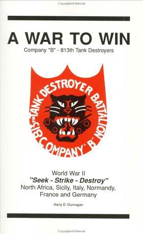 A War to Win: Company