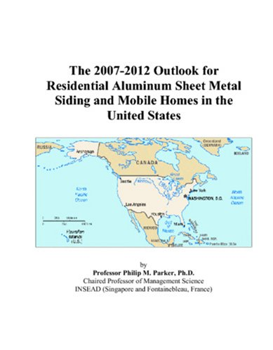 the-2007-2012-outlook-for-residential-aluminum-sheet-metal-siding-and-mobile-homes-in-the-united-sta