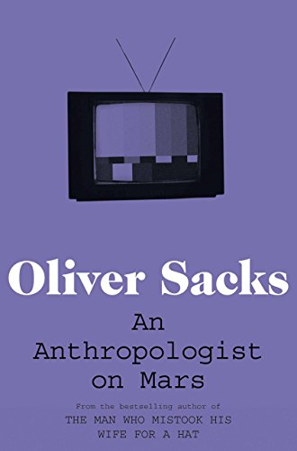 An Anthropologist on Mars: Seven Paradoxical Tales (English Edition)