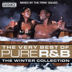 The Very Best of Pure R&B: The Winter Collection