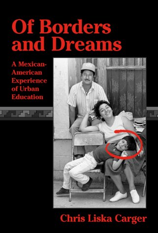 Of Borders and Dreams: A Mexican-American Experience of...