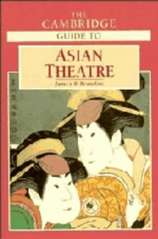 The Cambridge Guide to Asian Theatre