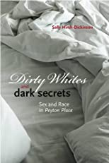 Dirty Whites and Dark Secrets: Sex and Race in Peyton Place (Revisiting New England)