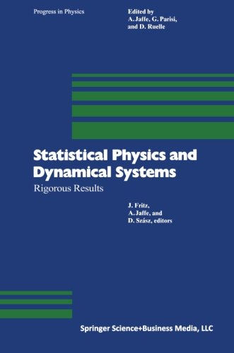 Statistical Physics And Dynamical Systems: Rigorous Results (Progress In Mathematical Physics)