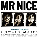 Mr. Nice: A Musical Trip With Howard Marks Various Artists