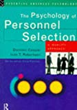 The Psychology of Personnel Selection: A Quality Approach (Essential Business Psychology)