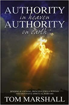 Authority in Heaven, Authority on Earth: Binding and ...
