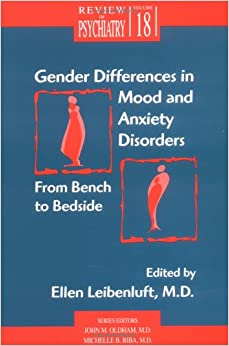gender differences in anxiety disorders Treatments need to be sensitive to and reflect gender differences various   women are twice as likely to experience anxiety disorders as men about 60% of .