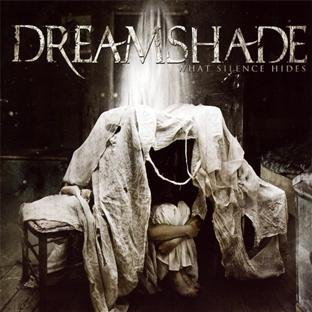 What Silence Hides by Dreamshade (2010-09-24)