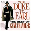 Best Of Gene Chandler: Duke of Earl