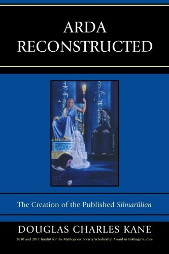 arda-reconstructed-the-creation-of-the-published-silmarillion