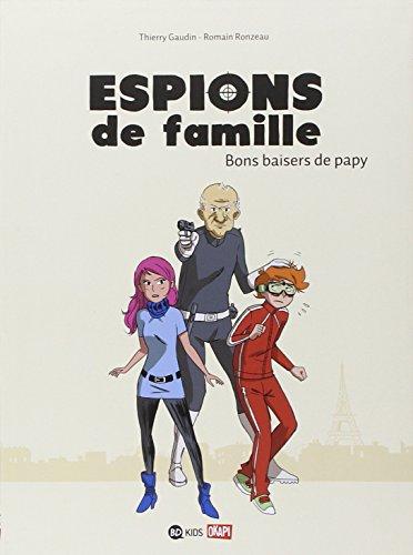 Espions de famille (1) : Bons baisers de papy