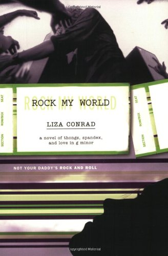 Rock My World: A Novel of Thongs, Spandex, and Love in G Minor (Music Trade In Program compare prices)