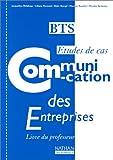 echange, troc Rapidel Martine - Communication des entreprises: BTS études de cas, livre du professeur