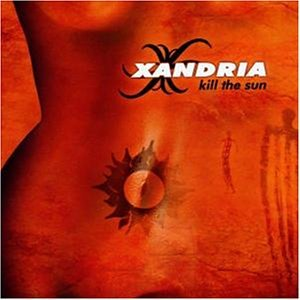 Xandria - Kill the Sun - Zortam Music