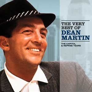 DEAN MARTIN - The Very Best of Dean Martin Vol.1: The Capitol and Reprise Years - Zortam Music