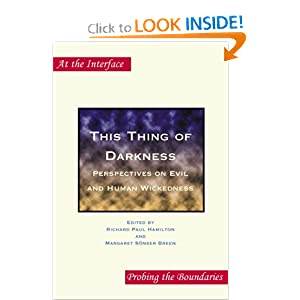 Amazon.com: This Thing of Darkness: Perspectives on Evil and Human ...