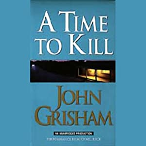 A Time to Kill Audiobook