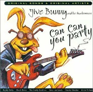 Jive Bunny - Can can you party - Zortam Music