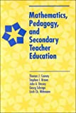 img - for Mathematics, Pedagogy, and Secondary Teacher Education book / textbook / text book