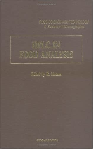 HPLC in Food Analysis, Second Edition (Food Science and Technology) written by Robert Macrae