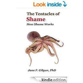 The Tentacles of Shame: How Shame Works