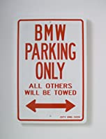 Bmw Parking Only Sign by MrZAccessories