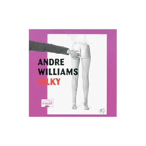Silky by Andre Williams