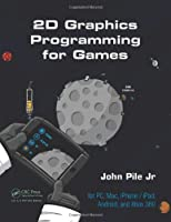 2D Graphics Programming for Games