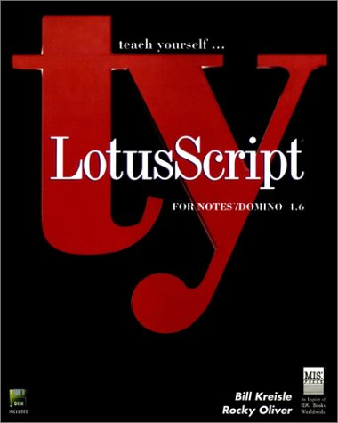 Teach Yourself LotusScript 3.1 for Notes 4.5 (Teach Yourself Visually)