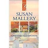 Hometown Heartbreakers  (By Request 3's) ~ Susan Mallery