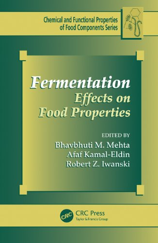 Fermentation: Effects On Food Properties (Chemical & Functional Properties Of Food Components)