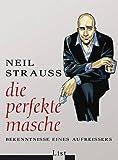 Die perfekte Masche (347178828X) by Neil Strauss