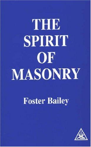 The Spirit of Masonry