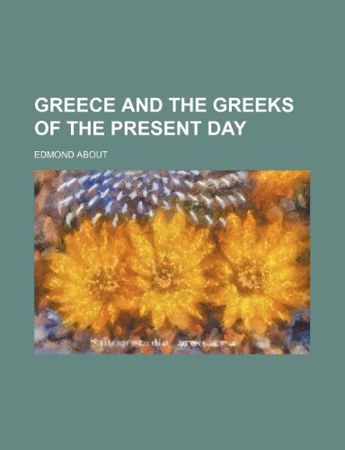 Greece and the Greeks of the present day