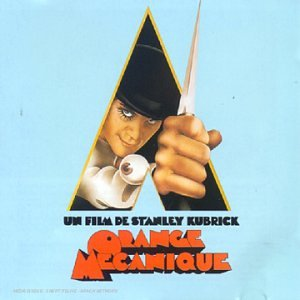 A Clockwork Orange Soundtrack (Orange mécanique)