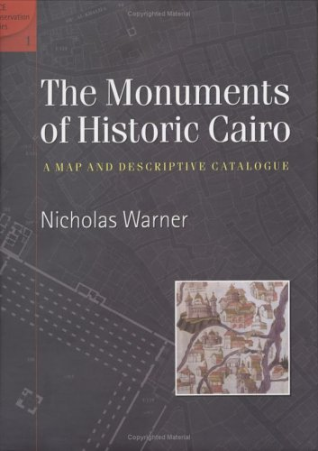 Monuments Of Historic Cairo: Map and Descriptive Catalogue