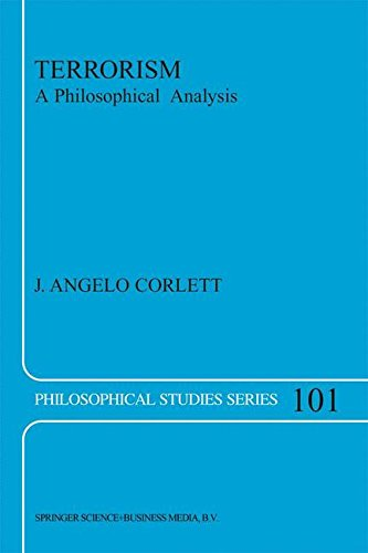 Terrorism: A Philosophical Analysis (Philosophical Studies Series)