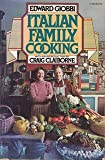 Italian Family Cooking (0394725646) by Edward Giobbi