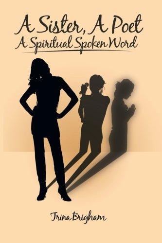 A Sister, a Poet, a Spiritual Spoken Word