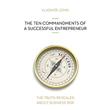 The ten commandments of a successful entrepreneur (The truth revealed about business risk) Audiobook by Vladimir John Narrated by Julie Dawn Cole, Richard Allinson